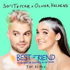 Sofi Tukker & Oliver Heldens - Best Friend ft. NERVO The Knocks & Alisa Ueno [Future House/House] A really fun track!