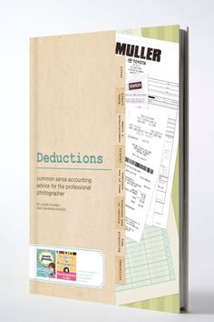 Deduction Guide - Common Sense Accounting Advice for the Professional Photographer