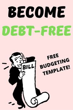 How to Get Out of Debt (Step-By-Step) - Finest Finance Money Tips, Money Budget, How To Become, How To Get, New Year New Me, Budget Template, Get Out Of Debt, Budgeting Finances, Debt Payoff