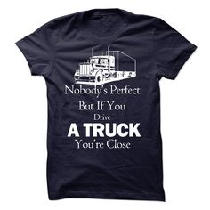 [New tshirt name ideas] trucker  Shirts Today  Nobody perfect but if you drive a truck youre close  Tshirt Guys Lady Hodie  SHARE TAG FRIEND Get Discount Today Order now before we SELL OUT  Camping a trucker be wrong i am bagley tshirts