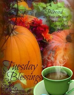 Pumpkin Tuesday Blessings tuesday tuesday quotes tuesday blessings tuesday pictures tuesday images tuesday pics tuesday pic