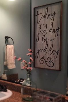 Today is a good day, for a good day, home decor, bathroom decor, diy sign, rustic, farmhouse, DIY Sign, rustic sign, farmhouse, creative, pallet wood sign, stained wood, home decor, diy decor, kitchen, living room, dining room, living room, family room, entry way, bathroom, wall art, home decor, rustic, creative, add any saying #afflink