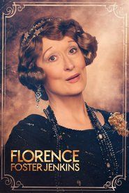 Florence Foster Jenkins 2016 Online Subtitrat in Romana