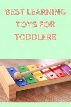 Great Learning Toys for Toddlers feature top Toddler learning and developmental toys!