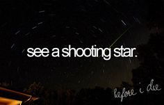 I've seen many, singles and during meteor showers. The best was standing by my car on a deserted country Texas road with my mom and watching a 2 a.m. meteor shower. Precious memory.