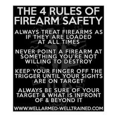The Four Rules of Firearm Safety - Poster Custom x Shooting Sports, Shooting Guns, Shooting Range, Survival Knife, Survival Tips, Survival Skills, Survival Courses, Survival Quotes, Safety Rules