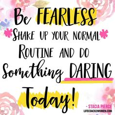 Be Fearless.. Shake