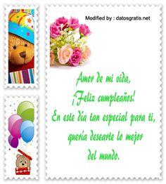 descargar mensajes de cumpleaños para mi enamorada,mensajes bonitos de cumpleaños para mi novia: http://www.datosgratis.net/feliz-dia-mi-amor/