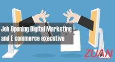 Job Opening #Digitalmarketing and E commerce executive