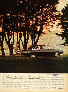 1962 Ad Thunderbird Landau Interlude Ford Car Hardtop - ORIGINAL ADVERTISING