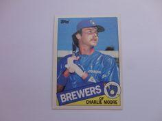 Charlie Moore 1985 Topps Baseball Card.