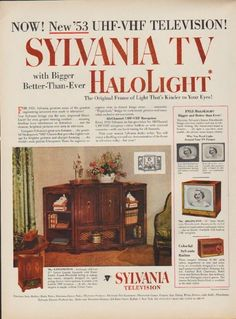"""Description: 1952 SYLVANIA TV vintage print advertisement """"New '53 UHF-VHF Television"""" -- NOW! New '53 UHF-VHF Television! Sylvania TV with Bigger Better-Than-Ever Halolight ... The Original Frame of Light That's Kinder to Your Eyes! The Kensington * The Arlington -- Size: The dimensions of the full-page advertisement are approximately 10.5 inches x 14 inches (27 cm x 36 cm). Condition: This original vintage full-page advertisement is in Very Good Condition unless otherwise noted."""