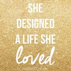 She Designed a Life She Loved #TheBrandGals