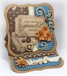 Grandest Year easel card by mom2n2 - Cards- STUNINING!