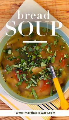 Bread Soup | Martha Stewart Living