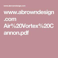 www.abrowndesign.com Air%20Vortex%20Cannon.pdf