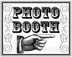 Hey, I found this really awesome Etsy listing at https://www.etsy.com/listing/128631665/photo-booth-sign-printable-photo-booth