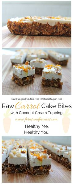 Raw Carrot Cake Bites with Coconut Cream Topping. These bite of spring are gluten-free, vegan, refined sugar-free and paleo. Find the recipe at www.fernsandpeoni...