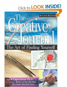 Creative Journal: The Art of Finding Yourself: Amazon.co.uk: Lucia Capacchione: Books