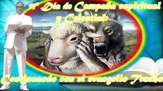 11vo día de campaña espiritual y celestial. CONTINUACION DEL EVANGELIO T...