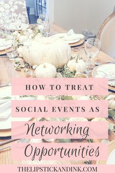 Looking for networking inspiration? Did you know you can network at social events such as holiday gatherings and parties? Career Success, Career Change, Career Advice, Social Events, Networking Events, Business Networking, Business Marketing, Career Development, Professional Development