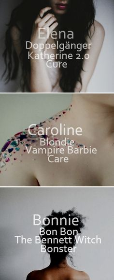 TVD characters_Elena/Caroline/Bonnie_ - The trio titles - Work: D.A.