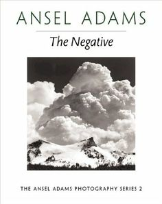 #TheNegative #AnselAdamsPhotography