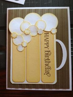 Happy Birthday Beer Card * No instructions available, but can be easily figured out.Beer Card - could also make as Root Beer?Beer birthday card or decor for Oktoberfest party.Birthday Cheers - using circle punchescool diy fathers day card ideas diy w Bday Cards, Birthday Cards For Men, Handmade Birthday Cards, Greeting Cards Handmade, Birthday Images, Male Birthday, Birthday Wishes, Birthday Beer, Diy Birthday Cards For Dad