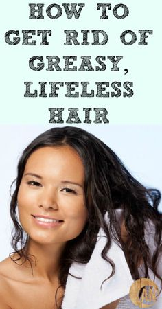 My hair is in crisis right now! I needed this! How To Get Rid of Greasy, Lifeless Hair