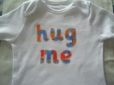 big hugs Applique Letters, Hand Applique, Personalized Tee Shirts, Cream Tees, Big Hugs, Applique Designs, Sweatshirts, Fabric, T Shirt