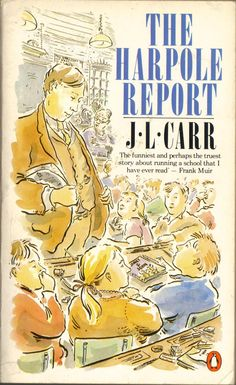 TO READ: The Harpole Report | J.L. Carr, 1972