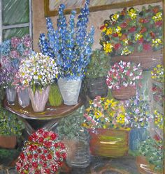Flower Shop -  by Celise Paine follow or msg me on facebook for special orders or available paintings and prints for sale