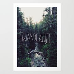 Wanderlust by Leah Flores https://society6.com/product/wanderlust-ii_print?curator=themotivatedtype
