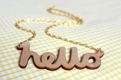 Hello Wooden Necklace Laser cut in eco friendly birch by Rockcakes, $21.00