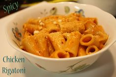 Spicy Chicken Rigatoni - So Good!