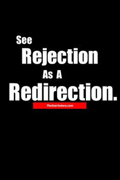 See Rejection As A Redirection...star solace, redirect, post redirection, rejected, dealing with rejection