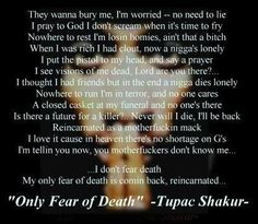 only fear of death #2pac #tupac 2pac.com