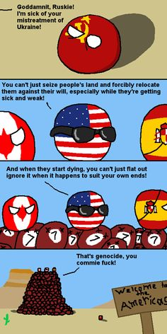 And don't get America started on manmade famines!	https://www.reddit.com/r/polandball/comments/5t6d0a/and_dont_get_america_started_on_manmade_famines/