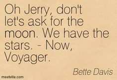 famous quotes now voyager - Google Search