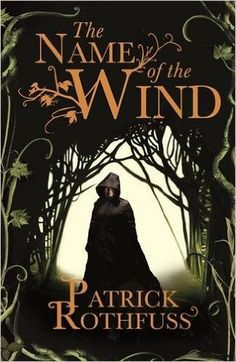 The Name of the Wind (The Kingkiller Chronicle): Amazon.co.uk: Patrick Rothfuss: 9780575081406: Books