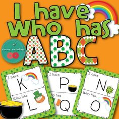 A cute St Patrick's ABC game I have who has?