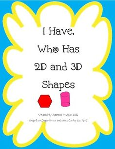 I Have Who Has 2D and 3D Shapes Game