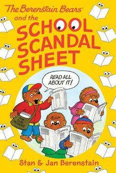 The Berenstain Bears Chapter Book: The School Scandal Sheet by [Berenstain, Stan, Berenstain, Jan]