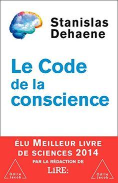 Amazon.fr - Le code de la conscience - Stanislas Dehaene - Livres