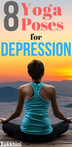 Yoga is a natural way to calm the mind & soothe your soul. Learn how to relieve depression & beat the blues with these best top 8 yoga poses for depression | Yoga for Beginners | Yoga for Anxiety | Yoga Workout | Yoga Asanas