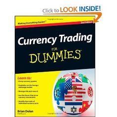 Currency Trading For Dummies (For Dummies (Lifestyles Paperback)) --- http://www.amazon.com/Currency-Trading-Dummies-Lifestyles-Paperback/dp/1118018516/?tag=hotomamoon0d8-20
