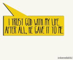 Trust in Him. :)