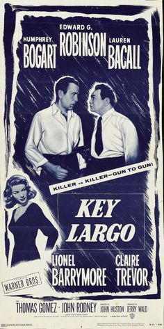 Key Largo (1948) - Humphrey Bogart, Edward G. Robinson, Lauren Bacall