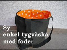 Sy enkel tygväska med foder - YouTube