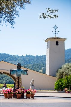 The Best Napa Valley Wineries for First-Time Visitors -  Robert Mondavi